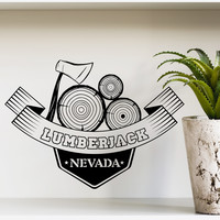 Wall Decal Tree Lumberjack Nevada Lumber Firewood Axe Men Chainsaw Emblem Wall Decals Bedroom Living Room Cafe Pub Bar Home Decor Mural 3834