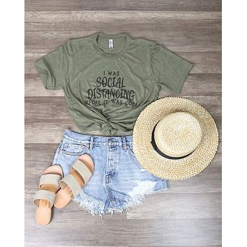 Distracted - I Was Social Distancing Before It Was Cool Funny Graphic Tee in Green