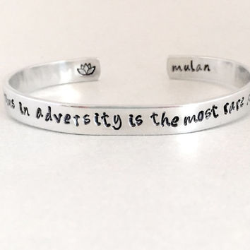 Mulan Inspired Bracelet - The Flower that Blooms in Adversity - Hand Stamped Cuff in Aluminum, Golden Brass or Sterling Silver