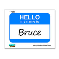 Bruce Hello My Name Is Sticker