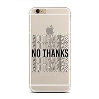 for iPhone 5C - Super Slim Case - No Thanks - Anti Social - Sassy - Teenagers (C) Andre Gift Shop