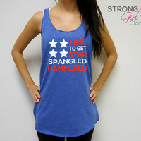 Eco Tank Time To Get Star Spangled Hammered. Eco Racerback July 4 Tank Top. Forth of July Tank Top. Country Concert. America Red White Blue