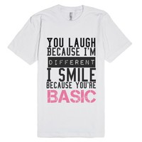 Don't Be Basic-Unisex White T-Shirt