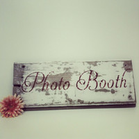 Photo Booth,Wedding Sign,Photo Prop,Wood Sign,Farmhouse,Repurposed,Reclaimed Wood,Prom , Party Decor
