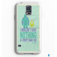 Monsters Inc Quotes Samsung Galaxy S7 Edge Case Aneend