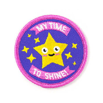 My Time To Shine Patch