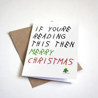 Drake Inspired Holiday Greeting Card - If Youre Reading This Then Merry Christmas -  5 x 7 Seasons Greetings Happy Holiday Card