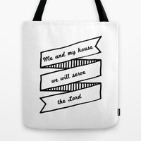 As for me and my house we will serve the LORD Tote Bag by Christian Creatives