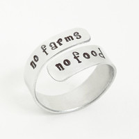 Stamped No Farms No Food ring - Handmade message ring - Gift for a farmer or gardener - Environmentalist jewelry