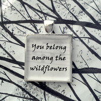 Wildflowers by Tom Petty Song Lyric Pendant
