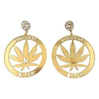 Highest Bitch Marijuana earrings - 420 Earring - Stoner accessories - Weed fashion jewelry