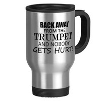 Back Away From The Trumpet