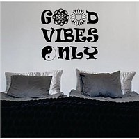 Good Vibes Mandala Flower Version 6 Design Quote Decal Sticker Wall Vinyl