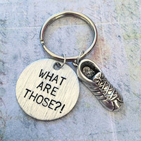 What Are Those Keychain , Funny Keychains, Funny Accessories, Vine Accessories, Sneakers Accessories, Social Media Accessories
