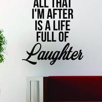 Life Full of Laughter Quote Design Decal Sticker Wall Vinyl Art Words Decor Inspirational