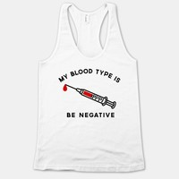 My Blood Type is Be Negative