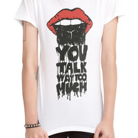 You Talk Way Too Much Girls T-Shirt