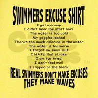 Swimmers Excuse Shirt T on CafePress.com