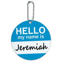 Jeremiah Hello My Name Is Round ID Card Luggage Tag