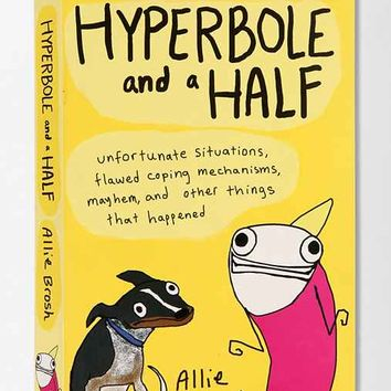 Hyperbole And A Half By Allie Brosh- Assorted One