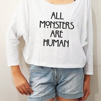 All Monsters Are Human Shirts Cool Shirts Bat Sleeve TShirts Crop Women Long Sleeve TShirts Oversized Sweatshirt Women Shirts - FREE SIZE