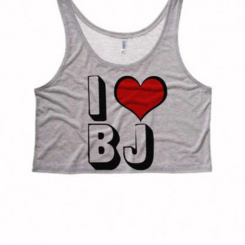 I LOVE BJ Boxy Crop Top   Funny Adult Womens Felicia Shirts Bae Tank Top Crop Top Boxy Tank Suggestive Sexy Sassy Crop Top Sexy Womens Tops