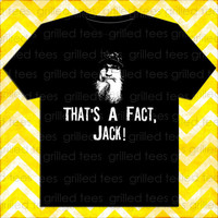 Uncle Si That's A Fact Jack Duck Dynasty Unisex Adult Black Short Sleeve Tshirt