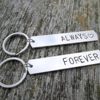 Keychains for Couples, Forever and Always, Hand Stamped Aluminum Key Chains, Set of Two