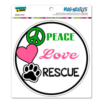 Peace Love Rescue - Adopt Animal Shelter Pet Dogs Cats Paw Print Circle MAG-NEATO'S TM Car-Refrigerator Magnet