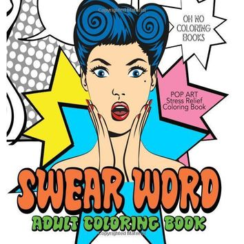 Swear Word Adult Coloring Book: Retro Pop Art - Stress Relief