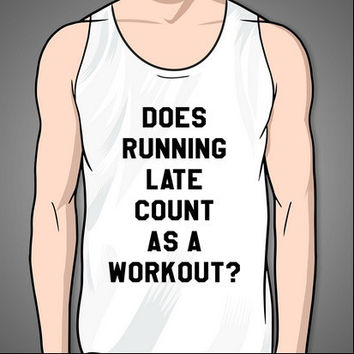 Does Running Late Count As A Workout?