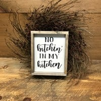 No Bitchin In My Kitchen, Funny kitchen decor