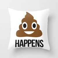 It Happens Throw Pillow by LookHUMAN