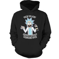 Rick And Morty - It's time to get riggity riggity wrecked son - Unisex Hoodie T Shirt - SSID2016