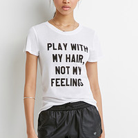 Play With My Hair Tee