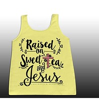 Sassy Frass Raised on Sweet Tea & Jesus Christian Girlie Bright Comfort Colors Tank Top Shirt