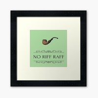 'No Riff Raff funny hallway sign' Framed Art Print by Sarah Davies