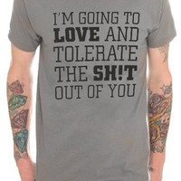 Love And Tolerate T-Shirt Size : Small