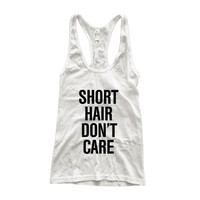 Short Hair Don't Care  Athletic Racerback Tank Top