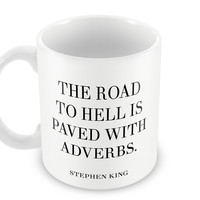 The Road Quote - Stephen King #writers Mug