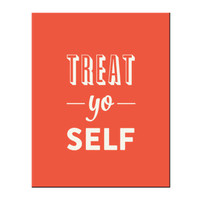Typography Print, Quote Print, Treat Yo Self, Parks and Rec, Orange, Nude, Wall Decor - Treat Yo Self  (8x10)
