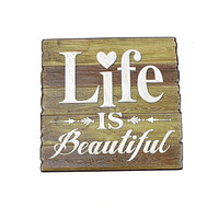 Life Is Beautiful Wall Plaque 3D Sticker, 6-3/4-Inch