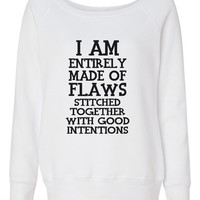 I am totally made up of Flaws with Good Intentions Ladies Fashion sweatshirt, gift for holidays, fun hockey sweatshirt, moms, girlfriend