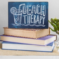 BEACH THERAPY 7.5X5 PLAQUE