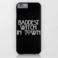 Baddest Witch In Town AHS iPhone & iPod Case by Zharaoh