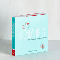 Quirky Friendship Is... by Chronicle Books from ModCloth