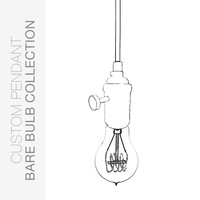 Custom Design Your Bare Bulb Pendant Light