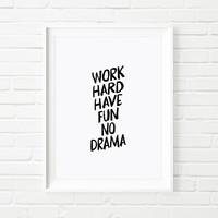 "Gift Ideas Typography Art Home Decor ""Work Hard Have Fun No Drama"" Motivational Quote Wall Art Inspirational Print Housewares"