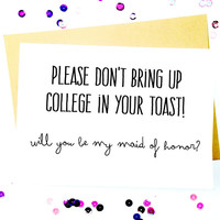 Maid Of Honor Card/Funny Maid Of Honor Invitation/Asking Maid Of Honor/Maid Of Honor Proposal/Will You Be My Maid Of Honor Card/Gift