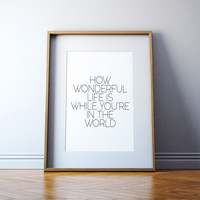 Inspirational Lyrics Song Your Song by Elton John Elton John lyrics Wall art Elton John quotes How wonderful life is now you're in the world